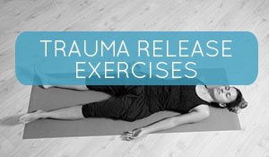 TRE exeter traumatic release exercises